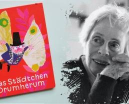 """""""Das Städtchen Drumherum"""" von Mira Lobe"""