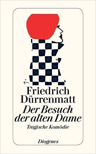 Der Besuch der alten Dame de Friedrich Dürrenmatt